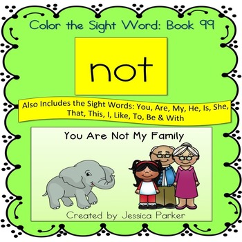 "Sight Word Book for ""Not"" Color the Sight Word Book 99"