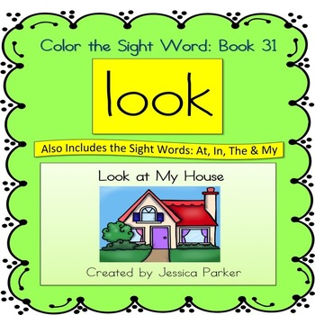 "Sight Word Book for ""Look"" Color the Sight Word Book 31: L"