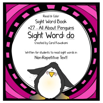 "Sight Word Book for the Sight Word ""do""; Sight Word Book #27"