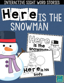 """Sight Word Books:  """"HERE is the Snowman"""" Interactive reader"""