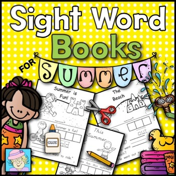 Sight Word Books for Summer (Paste, Trace, and Write)