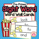 Sight Word Cards for Word Wall: Dolch Pre-Primer Popcorn W