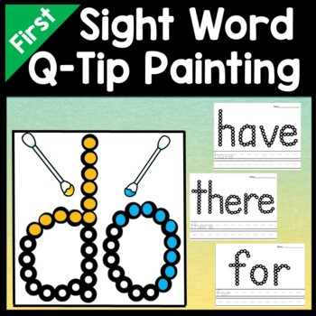 Sight Words First Grade with Q-Tips and Paint {41 words!}