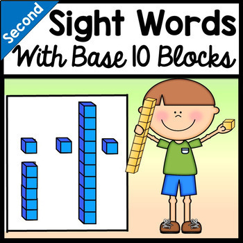 Second Grade Sight Words with Base Ten Blocks {46 words!}