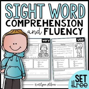 Sight Word Comprehension and Fluency Practice - SET 3
