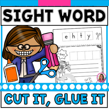 Sight Word Cut It, Glue It, Rainbow Write It! (Dolch Sight