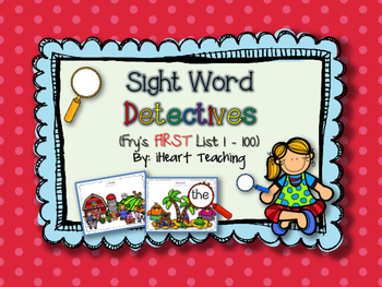 Sight Word Detectives! (Fry's List 1-100)