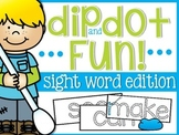 Sight Word Dip and Dot Fun