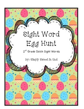 Sight Word Egg Hunt Second Grade Dolch Sight Words