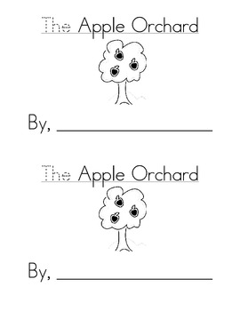 Sight Word Emergent Reader: The Apple Orchard (the)