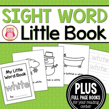 Sight Word Emergent Reader for the Sight Word White