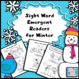 Sight Word Emergent Readers for Winter