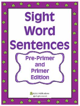 Sight Word Fill-In Sentences Pre Primer / Primer Edition
