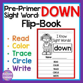 Sight Word Flip Book: DOWN
