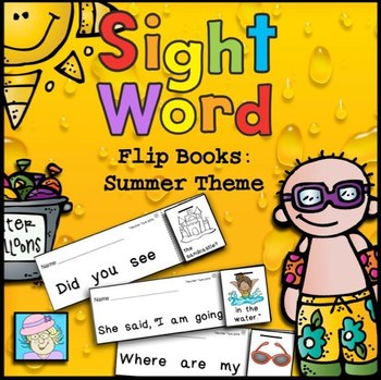 Sight Word Flip Books:  Summer Theme