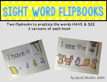 Sight Word Flipbook- HAVE and SEE