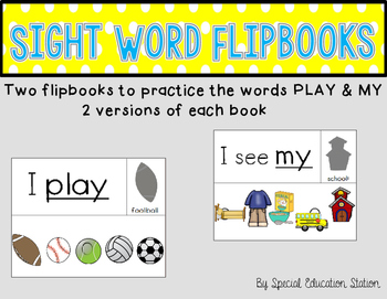 Sight Word Flipbook- PLAY and MY