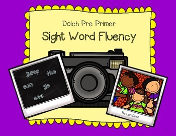 Word Fluency: Dolch Pre Primer Sight Words
