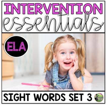Sight Word Fluency Essentials #3: Intervention and Small G
