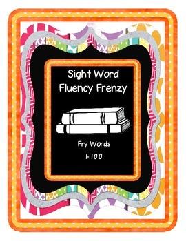 Sight Word Fluency Frenzy (First 100 Fry Words)