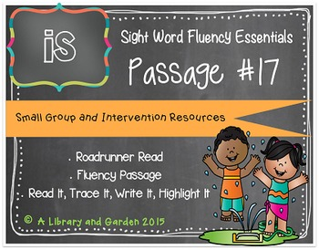 Sight Word Fluency Passage #17: IS