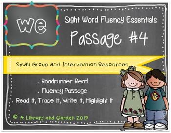 Sight Word Fluency Passage #4: WE