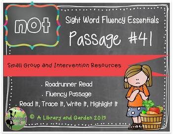 Sight Word Fluency Passage #41: NOT