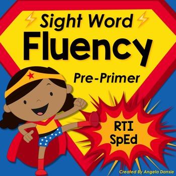 Sight Word Fluency (Pre-Primer)