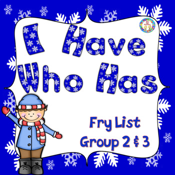 Sight Word {Fry List 2&3} I HAVE, WHO HAS Game ~Winter Themed~