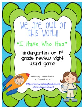 Sight Word Game: I Have Who Has Kindergarten or First Grad