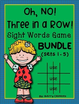 Sight Words Game: Oh No! Three in a Row! BUNDLE (Sets 1-5)