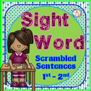Sight Word {High Frequency Words} Scrambled Sentences, Com
