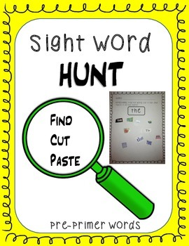 Sight Word Hunt (Pre-Primer); Kindergarten/First Grade