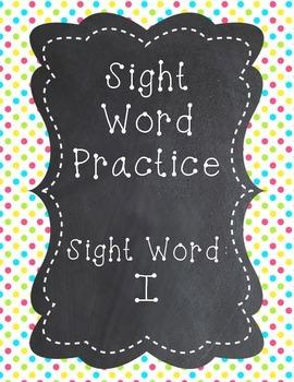 Sight Word - I