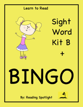 Sight Word Kit B + LTR Bingo: The Only Sight Words Kids Need