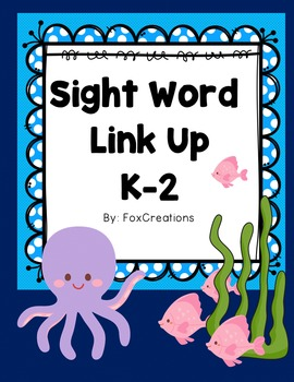 Sight Word Link Up ~ Ocean Style ~ Build Early Literacy Skills