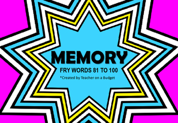 Sight Word Memory Fry Words 81 to 100