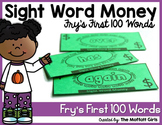 Sight Word Money: Fry's First 100 Words