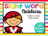 Sight Word Necklaces [Dolch Pre-Primer]