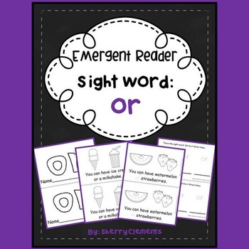 Sight Word OR (Emergent Reader)