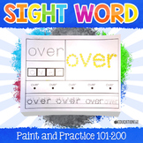 Sight Word Activities, Sight Word Paint and Practice (101-200)