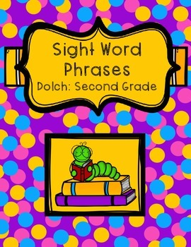 Sight Word Phrases - Dolch: Second Grade
