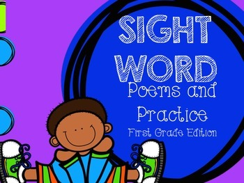Sight Word Poems and Practice FIRST GRADE EDITION