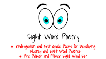 Sight Word Poetry for Pre Primer and Primer Sight Words- Set 1