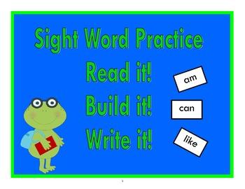 Read it! Build it! Write it! ~ Sight Word Spelling Practice