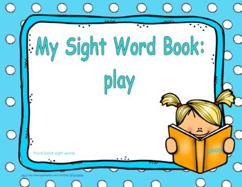 "Sight Word Practice Book and Emergent Reader - ""play"""