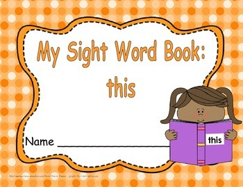 "Sight Word Practice Book and Emergent Reader - ""this"""