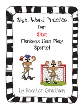 """Sight Word Booklet for """"Can"""" (Monkeys Can Play Sports)"""