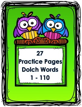 Sight Word Practice Pages (Dolch Words 1 - 110)