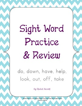 Sight Word Practice & Review (do, down, have, help, look,